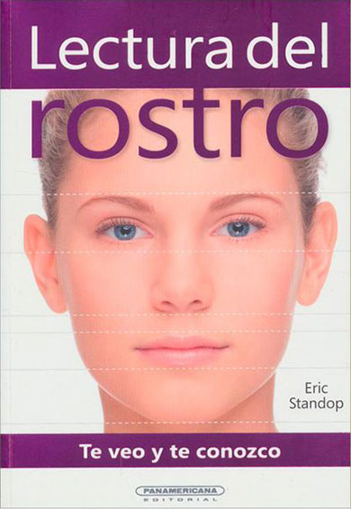 Te Veo y te Conozco - Lectura del Rostro Eric Standop - Face Reading Academy - Read the Face