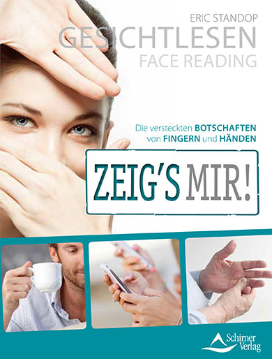 Zeigs mir - Eric Standop - Face Reading Academy - Read the Face