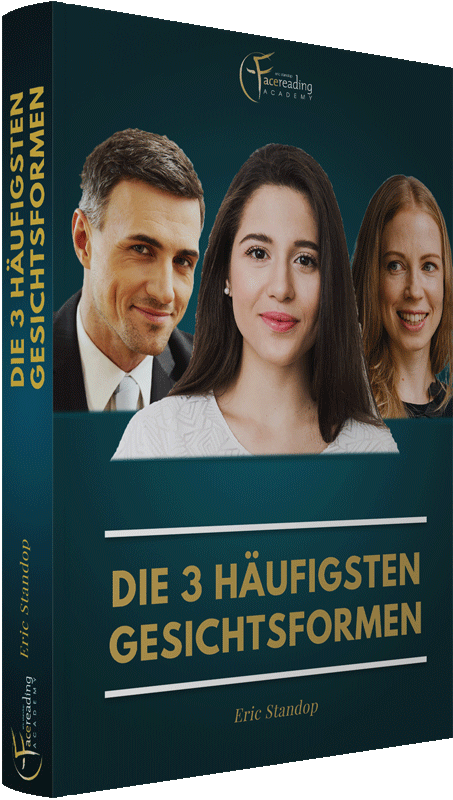 Online Kurs - Die 3 Häufigsten Gesichtsformen - eBook - Eric Standop - Face Reading Academy - Read the Face