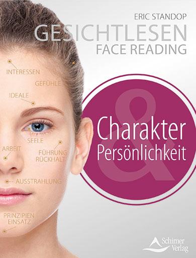 Persönlichkeit und Charakter - Eric Standop - Face Reading Academy - Read the Face