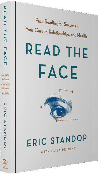 Read the Face - Face Reading for Success in Your Career, Relationships, and Health - Eric Standop - Face Reading Academy - Read the Face