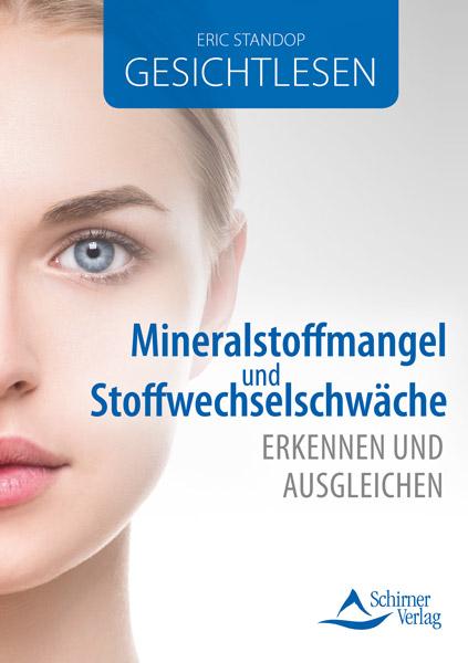 Mineralstoffmangel und Stoffwechselschwäche erkennen und ausgleichen - Buch Cover - Eric Standop - Schirner Verlag - Face Reading Academy - Read the Face